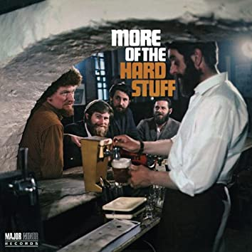 More of the Hard Stuff [2012 - Remaster] (2012 - Remaster)