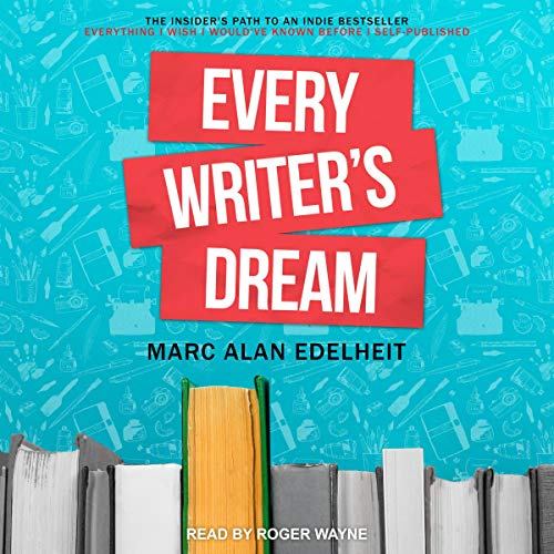 Every Writer's Dream cover art