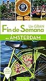 Amsterdam (Un Gran Fin De Semana En)