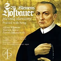 Sw. Klemens Hofbauer - Praised with Song