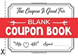 Blank Coupon Book: 52 Personal Blank DIY Custom Personalized Love...