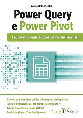 PowerQuery e PowerPivot. I nuovi strumenti di Excel per l'analisi dei dati