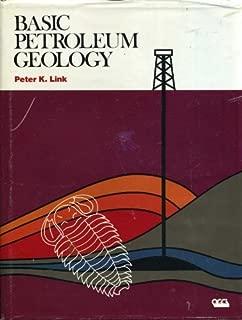 Basic Petroleum Geology by Peter K. Link (1990-05-03)