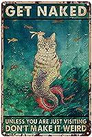 あなたが訪問していない場合はヴィンテージサイン壁の装飾猫は裸になるだけではなく、それは奇妙な錫サイン面白い装飾ヴィンテージシック金属ポスターの壁の装飾品ホームバスルームベッドルームガレージ12 x 8インチ