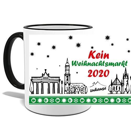deine Mudder JOllify Tasse KEIN Weihnachtsmarkt 2020 Weihnachten Glühwein Zuhause Becher