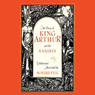 King Arthur and His Knights                   By:                                                                                                                                 Howard Pyle                               Narrated by:                                                                                                                                 Stuart Langston                      Length: 10 hrs and 53 mins     34 ratings     Overall 3.6