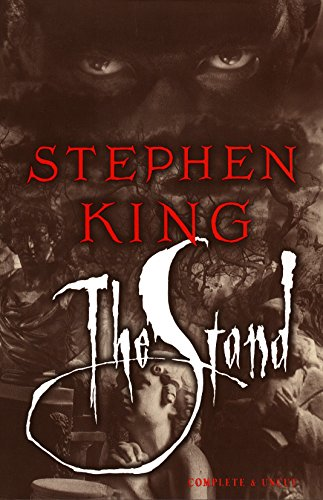 The Stand: The Complete and Uncut Edition