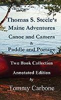 Thomas S. Steele's Maine Adventures