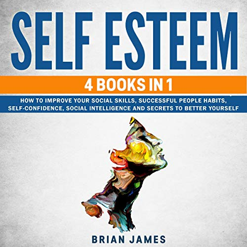 Self Esteem Audiobook By Brian James cover art