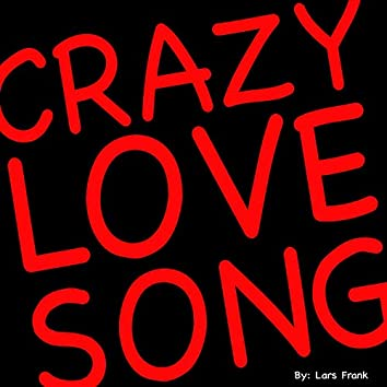 Crazy Love Song