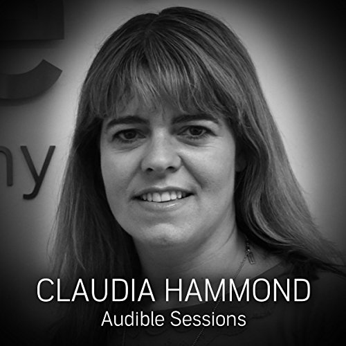 FREE: Audible Sessions with Claudia Hammond audiobook cover art