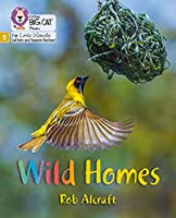 Wild Homes: Phase 5 (Big Cat Phonics for Little Wandle Letters and Sounds Revised)