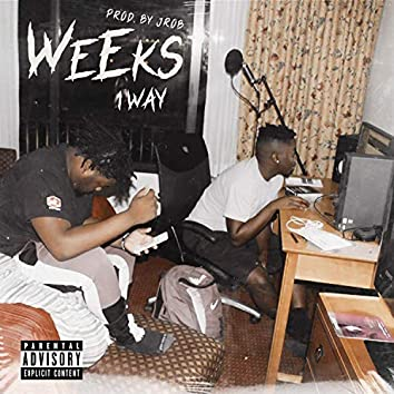 Weeks (feat. 1 Way)