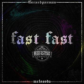 fast fast (feat. Begefastmanjin)