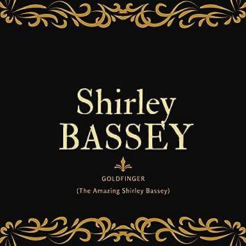 Goldfinger (The Amazing Shirley Bassey)