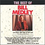 Best Of Bill Medley, The