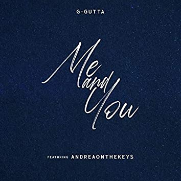 Me And You (feat. AndreaOnTheKeys)