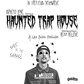 Haunted Trap House (feat. Bezz Believe)