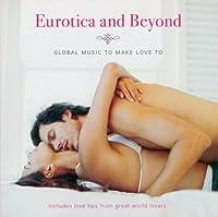 Eurotica & Beyond