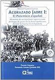 Acorazado Jaime I: El Potemkin español: Memorias de un tripulante superviviente del buque de guerra de la flota republicana, durante la Guerra Civil Española (Historia (arenas))