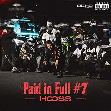 Paid in Full #7