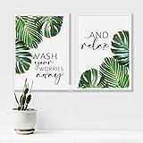 SHKJ Lienzo Impreso Wash Your Worries Away Relax Quote Arte de la Pared Póster Impresiones de Hojas de baño Pintura en Lienzo Decoración 2 Piezas 50x70 cm / 19.7'x 27.6' Sin Marco