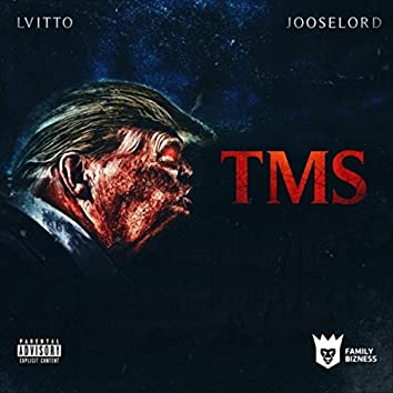 T.M.S. (feat. Jooselord)