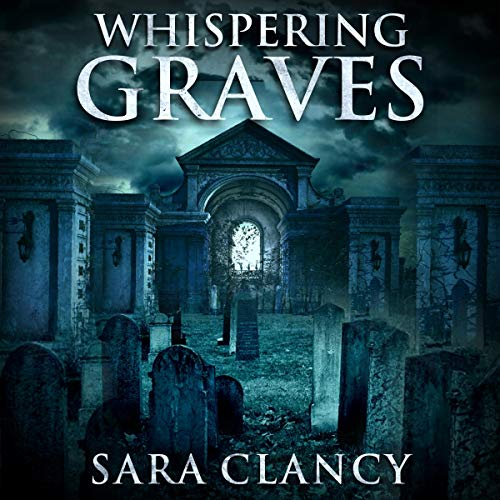 Whispering Graves audiobook cover art