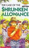The Case of the Shrunken Allowance (Hello Reader! Math Level 4)