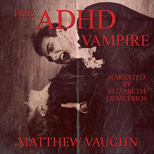 The ADHD Vampire Titelbild