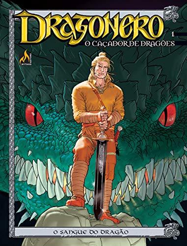 Dragonero - volume 1: O sangue do dragão