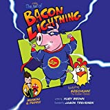 Bacon Lightning: Bacon Lightning