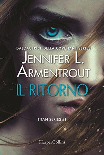 Il ritorno. Titan series (Vol. 1)