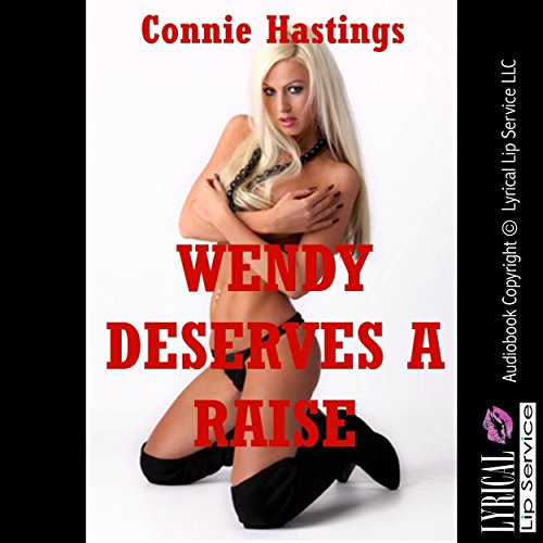 Wendy Deserves a Raise audiobook cover art