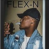 Flex-N (feat. Plane Jaymes) [Explicit]