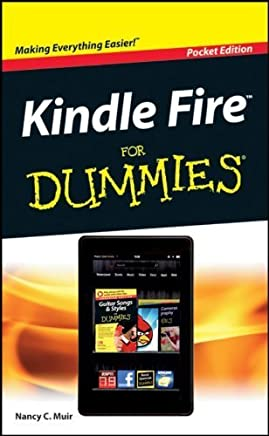 Kindle Fire For Dummies Pocket Edition 1st edition by Muir, Nancy C. (2012) Paperback