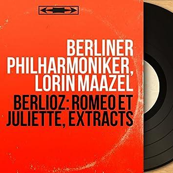 Berlioz: Roméo et Juliette, Extracts (Mono Version)