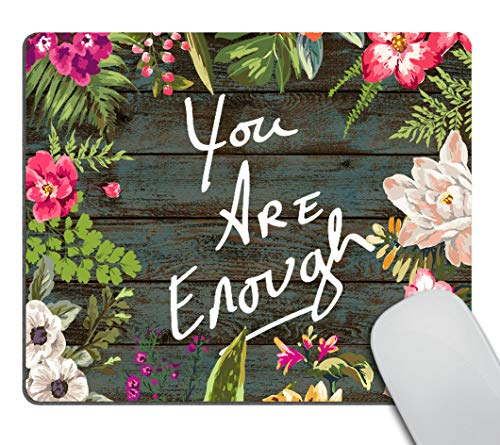 Smooffly Funny Quote Gaming Mouse Pad Custom,You are Enough Quotes Vintage Colored Floral Wreath Print Rustic Old Wood Art Mouse Pads 9.5 X 7.9 Inch (240mmX200mmX3mm)