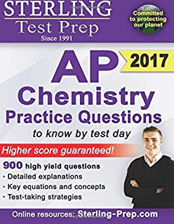 Sterling AP Chemistry Practice Questions: High Yield AP Chemistry Questions (Sterling Test Prep)