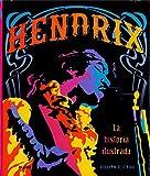 Hendrix: La historia ilustrada