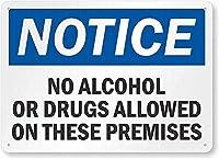 安全標識-通知:これらの施設ではアルコールや薬物は許可されていませんスズ金属標識標識通知標識道路道路警告標識8