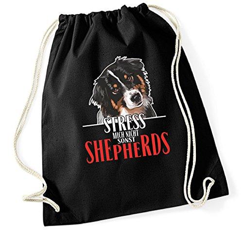 Siviwonder Turnbeutel - DogART AUSTRALIAN SHEPHERD - STRESS MICH NICHT Hund Hunde WILSIGNS - Baumwoll Tasche Beutel schwarz