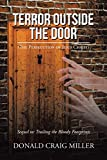 Terror Outside the Door: (The Persecution of Jesus Christ)
