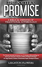 The Potter's Promise: A Biblical Defense of Traditional Soteriology