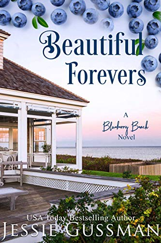 Beautiful Forevers: A Blueberry Beach Novel (Blueberry Beach Book 3)