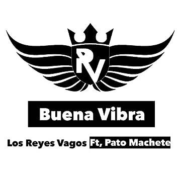 Buena Vibra (feat. Pato Machete)