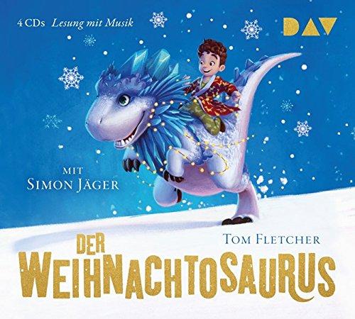 Der Weihnachtosaurus: Lesung mit Musik mit Simon Jäger (4 CDs)