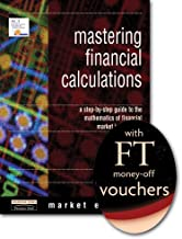 Mastering Financial Calculations: AND FT Voucher: A Step-by-Step Guide to the Mathematics of Financial Markets