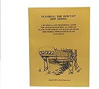 Model Shipways Guide Planking The Built-up Ship Model By Jim Roberts (MSB113) JK15 - Model Expo [並行輸入品]