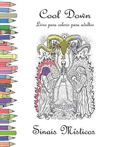 Cool Down - Livro para colorir para adultos: Sinais Místicos